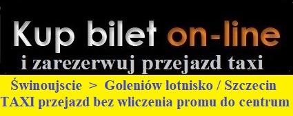 taxi Świnoujście Goleniow do promu przejazdy
